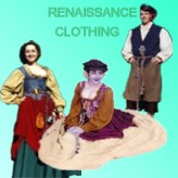 Renaissance Clothing for those who want Elizabethan Faire Clothing